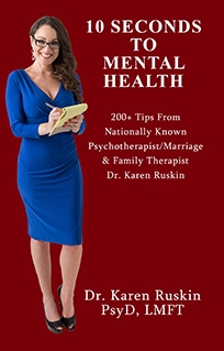 10 Seconds To Mental Health by Dr. Karen Ruskin